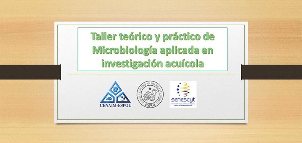 Taller teórico y práctico de Microbiología